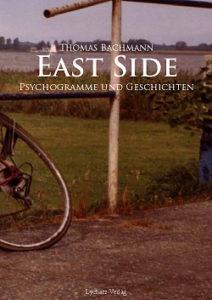 East Side. Psychogramme und Geschichten